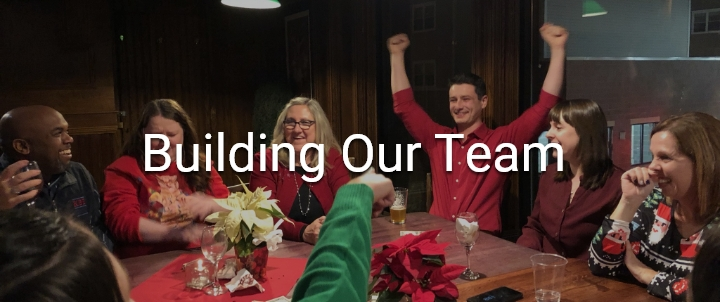 Building Our Team